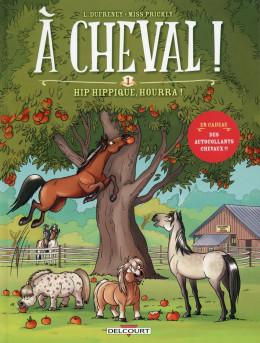 À Cheval ! tome 1