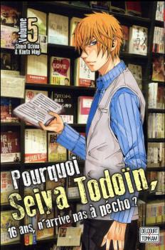 Pourquoi Seiya Todoïn, 16 ans, n'arrive pas à pécho ? tome 5