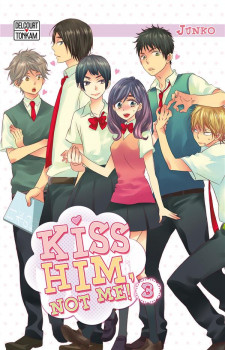 Kiss him, not me ! tome 3