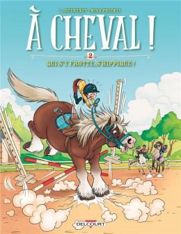 A cheval ! tome 2