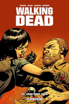 Walking Dead tome 25