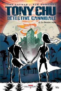 Tony Chu, détective cannibale tome 12