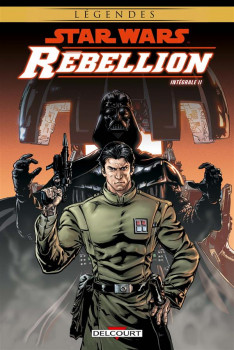 Star Wars - Rebellion - intégrale tome 2