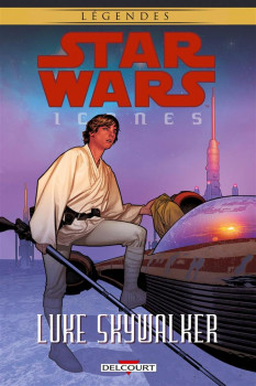 Star Wars - Icones tome 3 - Luke Skywalker