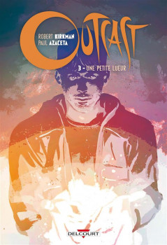 Outcast tome 3