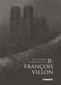 Je, François Villon - Coffret tome 1 à tome 3