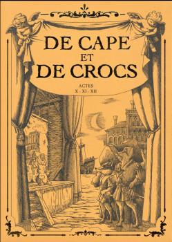 De cape et de crocs - Coffret tomes 10 à 12