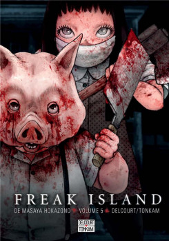 Freak island tome 5