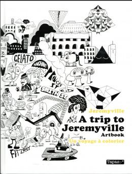 A trip to Jeremyville - artbook à colorier