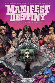 Manifest destiny tome 3
