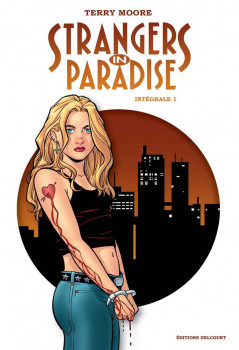 Strangers in paradise - intégrale tome 1