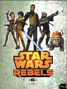 Star wars - Rebels tome 6