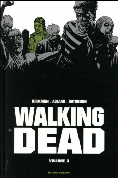 Walking Dead - prestige tome 3