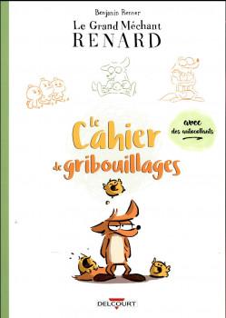 Le grand méchant renard - Le cahier de gribouillages