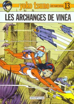 yoko tsuno tome 13 - les archanges de vinea
