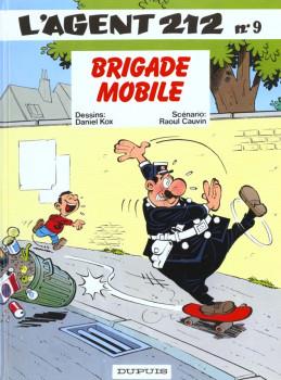 l'agent 212 tome 9 - brigade mobile