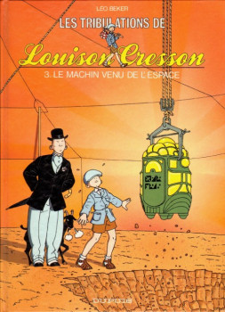 Louison Cresson tome 3 - le machin venu de l'espace