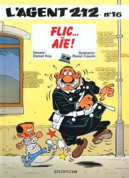 l'agent 212 tome 16 - flic...aie