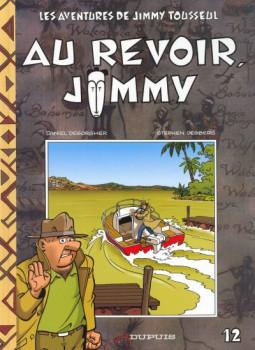 Jimmy Tousseul tome 12 - au revoir Jimmy
