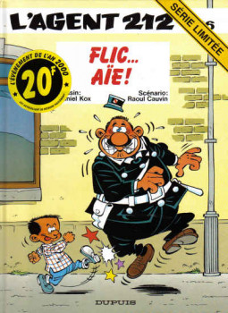 l'agent 212 tome 16 - flic... aie