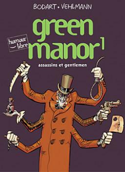 Green manor tome 1 - assassins et gentlemen