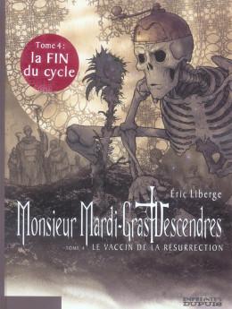 monsieur mardi-gras descendres tome 4 - le vaccin de la résurrection
