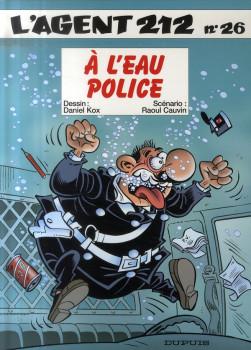 l'agent 212 tome 26 - à l'eau, police