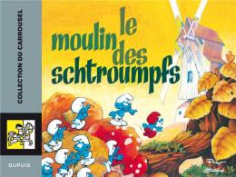schtroumpfs carrousel tome 2 - le moulin des schtroumpfs