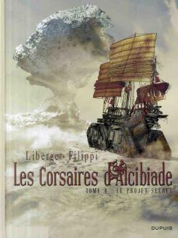 les corsaires d'alcibiade tome 4 - le projet secret