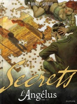 secrets, l'angelus secrets : l'angelus 1/2