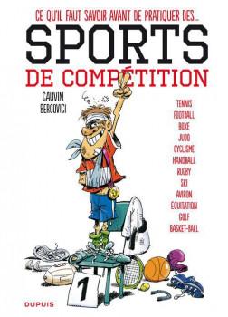 les sports tome 1 - ce qu'il faut savoir avant de pratiquer les sports de compétition