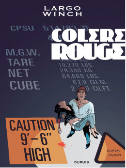 Largo Winch tome 18 - colère rouge - grand format