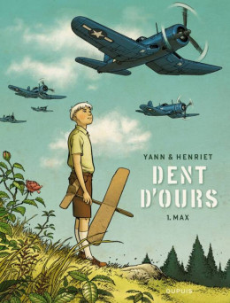 dent d'ours tome 1 - Max