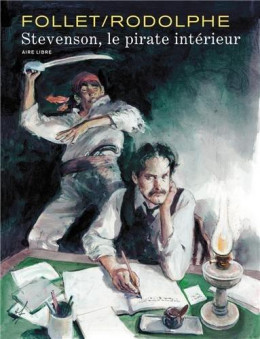 Stevenson, le pirate intérieur - édition luxe signée