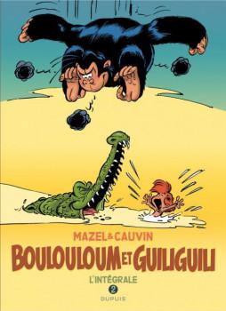 Boulouloum et Guiliguili - intégrale tome 2
