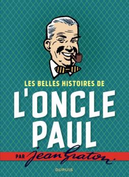 L'oncle Paul par Jean Graton