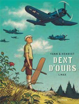 Dent d'ours tome 1 (nouvelle édition)