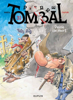 Pierre Tombal tome 31 - peines de mort