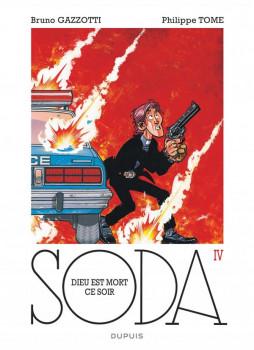 Soda tome 4 - édition 2014 - Dieu est mort ce soir
