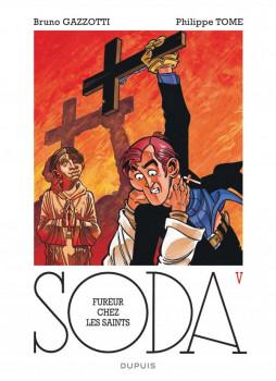 Soda tome 5 - fureur chez les saints - édition 2014