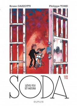 Soda tome 7 - lève-toi et meurs ! - édition 2014