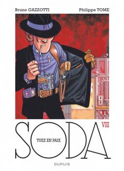 Soda tome 8 - tuez en paix - édition 2014