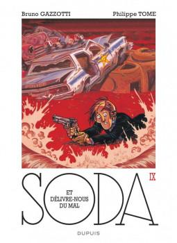 Soda tome 9 - et délivre-nous du mal - édition 2014