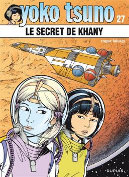 Yoko Tsuno tome 27 - le secret de Khany