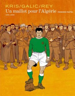 Un maillot pour l'Algérie tome 1
