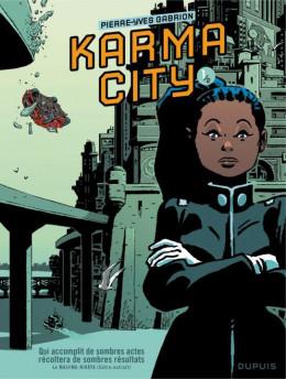 Karma City tome 1