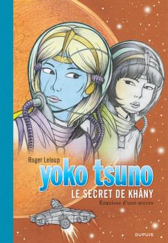 Yoko Tsuno tome 27 - Le secret de Khany (grand format)