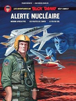 Buck Danny intégrale - Alerte nucléaire