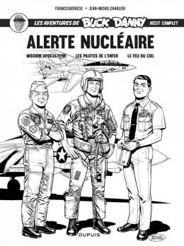 Buck Danny intégrale - Alerte nucléaire (noir et blanc)