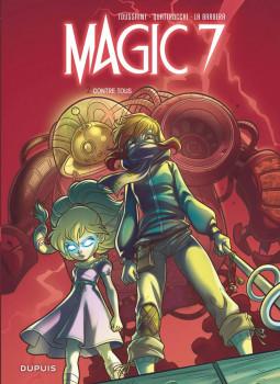 Magic 7 tome 2